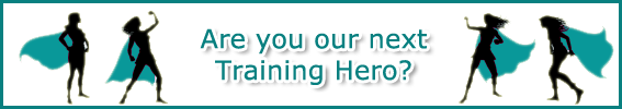 Read more about our Training Heroes here